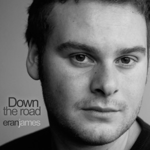 "Eran James ""Down the Road"" EP"